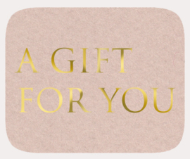 Sticker grijskraft A gift for you - goud