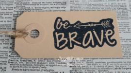 Label Be Brave in 6 kleuren