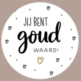 Sticker Jij bent goud waard