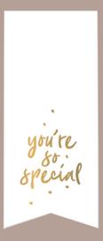 Sticker - sluitzegel You're so special