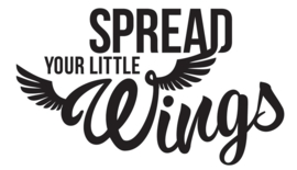 Spread your little wings