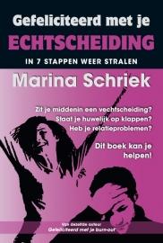 Gefeliciteerd met je echtscheiding door Marina Schriek
