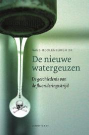 De nieuwe watergeuzen door Hans Moolenburgh