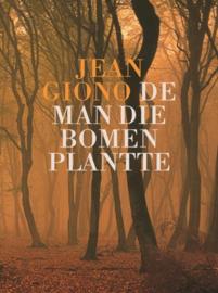 De man die bomen plantte door  J. Giono