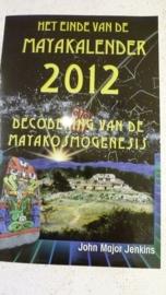 """Boek """" Het eind van de mayakalender 2012""""  van John Major Jenkins"""