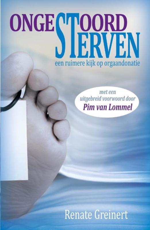 Ongestoord sterven door Renate Greinert, ervaringsdeskundige!