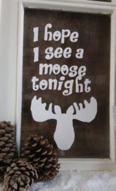 statische raamsticker | i hope i see a moose