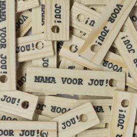 houten label | mama voor jou