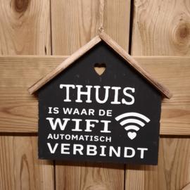 huisje| thuis is waar de wifi