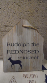 houten huisje : rudolph the rednosed...