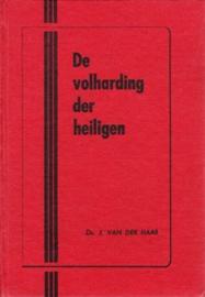 Haar, Ds. J. van der-De volharding der heiligen