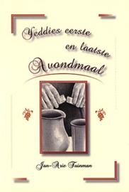 Woerden, C.B. van (vertaling)-Yeddie's eerste en laatste Avondmaal (nieuw)