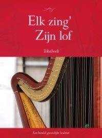 NIEUW: Groenewegen, Johannes (e.a.)-Elk zing' Zijn lof (tekstboek)