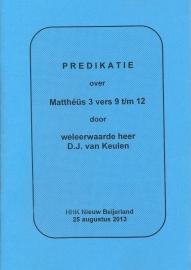 Keulen, D.J. van-Predikatie over Mattheus 3 vers 9 t/m 12 (nieuw)