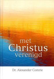 Comrie, Dr. Alexander-Met Christus verenigd (nieuw)