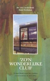 Bank, Dr. J.H. van de en Werkman, Hans-'Zo'n wonderlijke club'