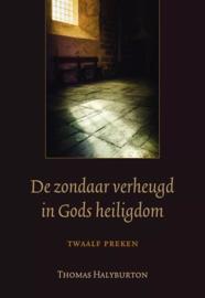 Halyburton, Thomas-De zondaar verheugd in Gods Heiligdom (nieuw)
