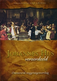 Oosten, Ds. L.H.-Johannes Hus veroordeeld (nieuw, licht beschadigd)