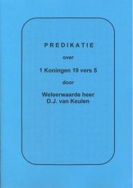 Keulen, D.J. van-Predikatie over 1 Koningen 19 vers 5
