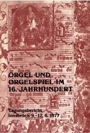 Salmen, Walter-Orgel und Orgelspiel im 16. Jahrhundert