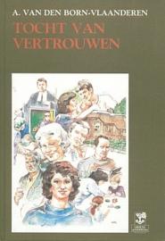Born Vlaanderen, A. van den-Tocht van vertrouwen