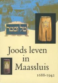 Hoeven, Drs. L.M. van der en Bánki, Drs. E.M.-Joods leven in Maassluis 1688-1942