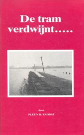 Troost, Pleun R.-De tram verdwijnt...