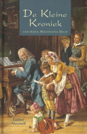 Meynell, Esther-De Kleine Kroniek van Anna Magdalena Bach (nieuw)