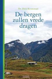 Kroneman, Dr. Dick-De bergen zullen vrede dragen (nieuw)