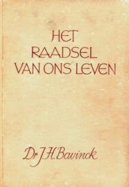 Bavinck, Dr. J.H.-Het raadsel van ons leven