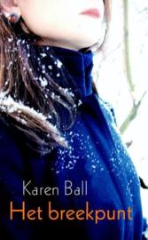 Ball, Karen-Het breekpunt