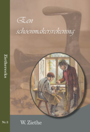 Ziethe, W.-Een schoenmakersrekening (nieuw)