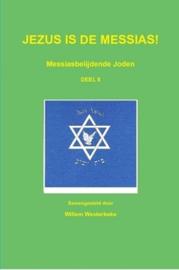 Westerbeke, Willem (samenstelling)-Jezus is de Messias!; Messiasbelijdende Joden (deel 2) (nieuw)