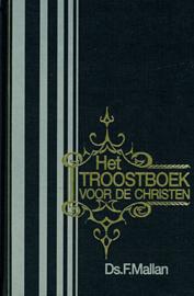 Mallan, Ds. F.-Het troostboek voor de christen