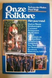 Molen, S.J. van der en Vogt, Paul-Onze Folklore