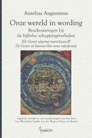 Augustinus, Aurelis-Onze wereld in wording (nieuw)