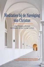 Kempis, Thomas a-Meditaties bij de navolging van Christus (nieuw)