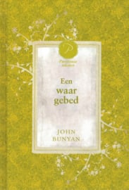 Bunyan, John-Een waar gebed (nieuw)