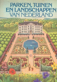 Schaap, Dick en Berg, Teun van den-Parken, Tuinen en Landschappen van Nederland