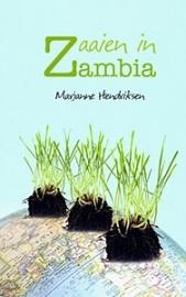 Hendriksen, Marjanne-Zaaien in Zambia (nieuw)