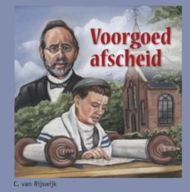 Rijswijk, C. van-Voorgoed afscheid (nieuw)