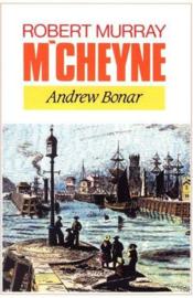 Bonar, Andrew-The life of Robert Murray M'Cheyne
