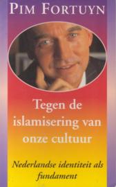 Fortuyn, Pim-Tegen de islamisering van onze cultuur