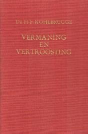 Kohlbrugge, Dr. H.F.-Vermaning en vertroosting