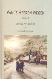Vegt, Ds. H.M. van der (e.a.)-Van 's Heeren wegen (deel 2)