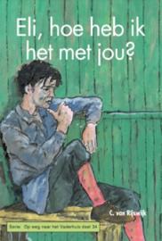 Rijswijk, C. van-Eli, hoe heb ik het met jou? (nieuw)