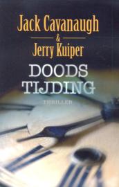 Cavanaugh, Jack & Kuiper, Jerry-Doodstijding