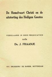 Fraanje, Ds. J.-De Hemelvaart Christi en de uitstorting des Heiligen Geestes