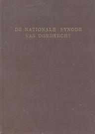 Sliedregt, Ds. J. van (e.a.)-De Nationale Synode van Dordrecht (nieuw)