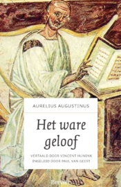 Augustinus, Aurelius-Het ware geloof (nieuw, licht beschadigd)